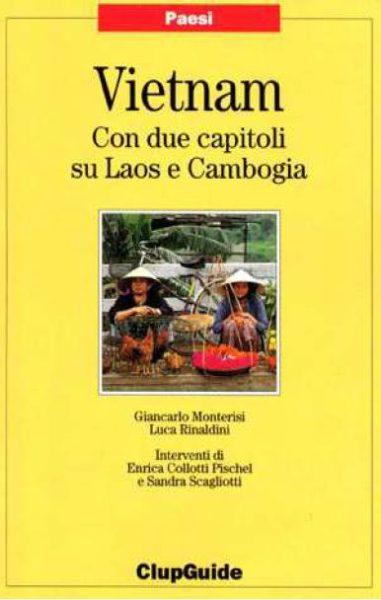 Viet Nam con due capitoli su Laos e Cambogia