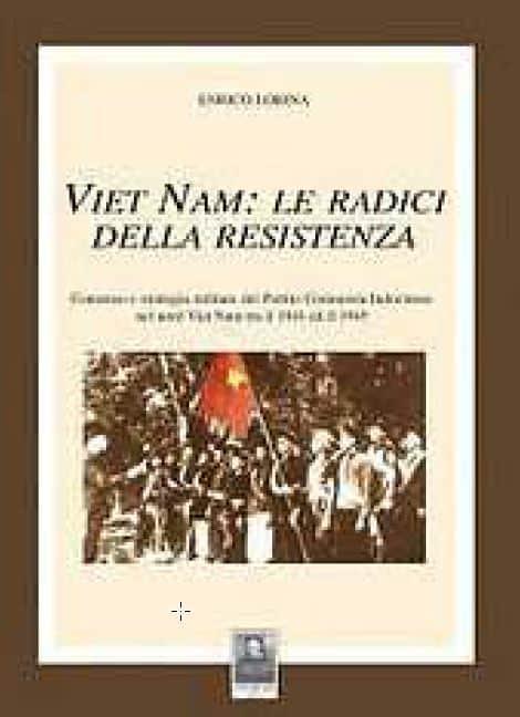 Viet Nam: le radici della resistenza