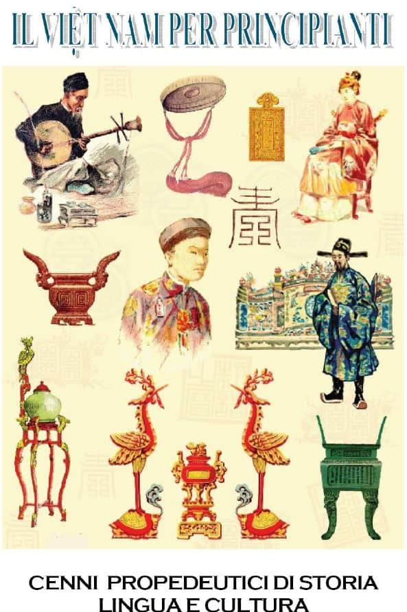 Il Việt Nam per principianti. Cenni propedeutici di storia, lingua e cultura