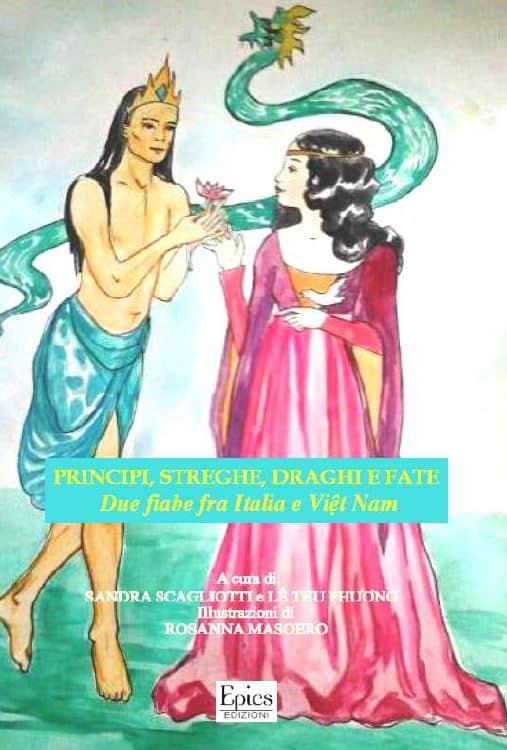 Principi, streghe, draghi e fate. Due fiabe fra italia e Việt Nam
