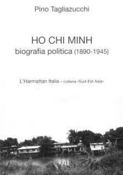 HO CHI MINH - Biografia Politica (1890-1945)