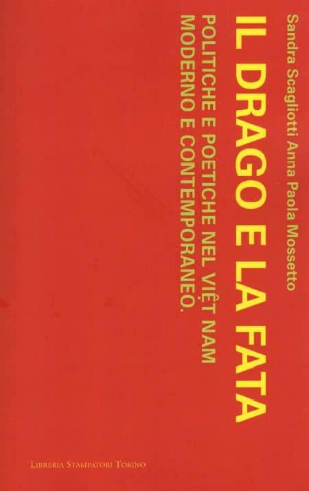 Il Drago e la Fata, politiche e poetiche nel Viet Nam moderno e contemporaneo