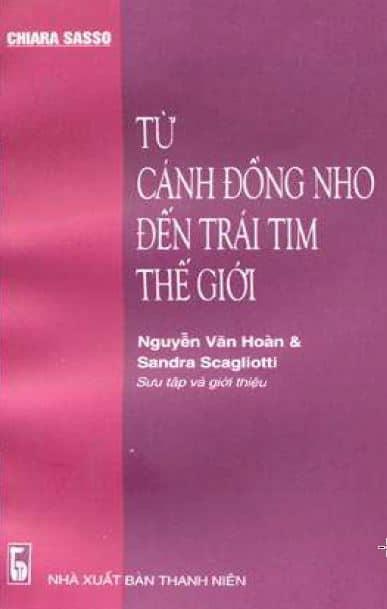 Tu Canh Nho Den Trai Tim The Gioi (dalla vigna al cuore del mondo)